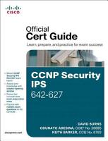 CCNP Security IPS 642 627 Official Cert Guide PDF