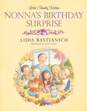 Lidia s Family Kitchen  Nonna s Birthday Surprise