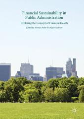 Financial Sustainability in Public Administration: Exploring the Concept of Financial Health