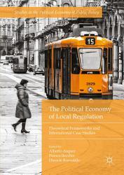 The Political Economy of Local Regulation PDF