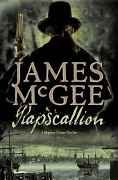 Rapscallion: A Regency Crime Thriller
