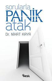 Sorularla Panik Atak