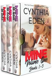 Mine Series Box Set Volume 1: Books 1-3