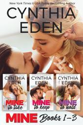 Mine Series Box Set Volume 1: Books 1-3