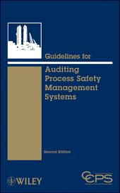 Guidelines for Auditing Process Safety Management Systems: Edition 2