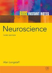 BIOS Instant Notes in Neuroscience: Edition 3