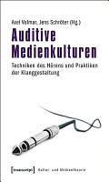 Auditive Medienkulturen PDF