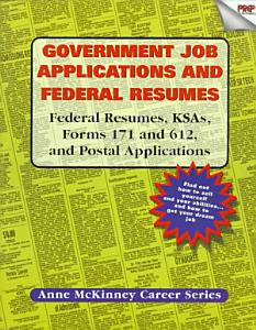 Government Job Applications   Federal Resumes Book