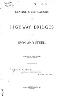General Specifications for Highway Bridges of Iron and Steel  2d Ed    And  Iron Viaducts for Highways PDF