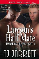 Lawson's Half Mate [Warriors of the Light 5]