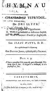 Hymnau a chaniadau ysprydol ... A gyfieithwyd i'r Gymraeg gan Dafydd Jones