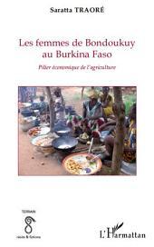 Les femmes de Bondoukuy au Burkina Faso: Pilier économique de l'agriculture