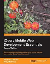 jQuery Mobile Web Development Essentials, Second Edition