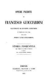 Opere inedite: Storia fiorentina dai tempi di Cosimo de'Medici a quelli del Gonfaloniere Soderini