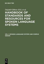 Spoken Language System and Corpus Design
