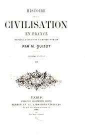 Histoire de la civilisation en France depuis la chute de lémpire romain: Volume3