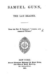 "Samuel Gunn, the Lay-Reader. From the Rev. H. Caswall's ""America and American Church."""