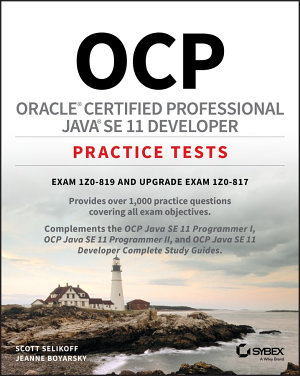OCP Oracle Certified Professional Java SE 11 Developer Complete Practice Tests PDF