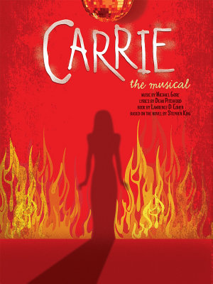 Carrie  The Musical   Vocal Selections