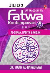 Fatwa Kontemporari Jilid 2, Siri 1 (Al-Quran, Hadith & Akidah)