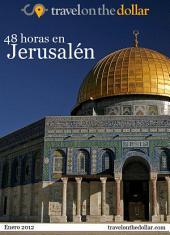 48 Horas en Jerusalén