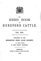 The Herd Book of Hereford Cattle: Volume 21