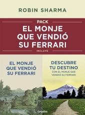 Pack: El monje que vendió su Ferrari: Incluye El monje que vendió su Ferrari y Descubre tu destino con el monje que vendió su Ferrari