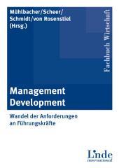 Management Development: Wandel der Anforderungen an Führungskräfte
