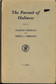 The Pursuit Of Holiness In Late Medieval And Renaissance Religion