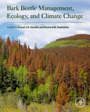 Bark Beetle Management, Ecology, and Climate Change