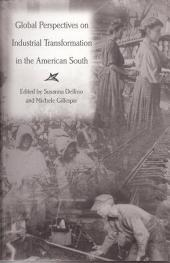 Global Perspectives on Industrial Transformation in the American South
