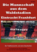 Die Mannschaft Aus Dem Waldstadion   Eintracht Frankfurt PDF
