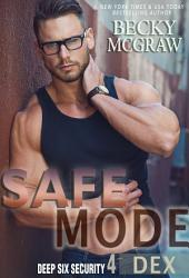 Safe Mode: Deep Six Security Book 4