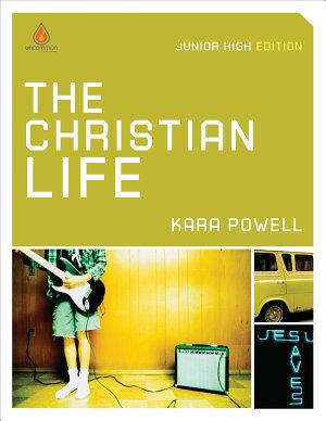 The Christian Life  Junior High Group Study