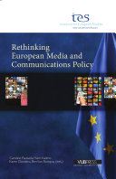 Rethinking European Media and Communications Policy