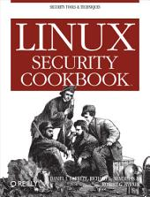 Linux Security Cookbook: Security Tools & Techniques