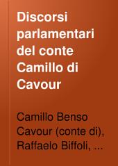 Discorsi parlamentari del conte Camillo di Cavour: Volume 10