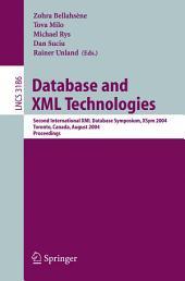 Database and XML Technologies: Second International XML Database Symposium, XSym 2004, Toronto, Canada, August 29-30, 2004, Proceedings