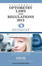 2015 Optometry Laws and Regulations: California