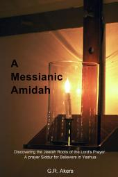 A Messianic Amidah