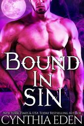 Bound In Sin (A Vampire/Werewolf Romance)