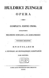 Huldrici Zuinglii opera: completa editio prima, Volume 5
