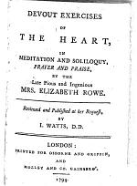 Devout Exercises of the Heart ... Reviewed and published ... by I. Watts
