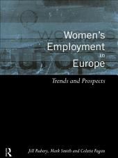Women's Employment in Europe: Trends and Prospects