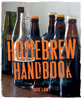 The Home Brew Handbook Book