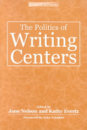 The Politics of Writing Centers