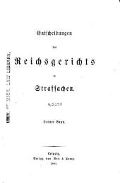 Entscheidungen des Reichsgerichts in Strafsachen: Band 3