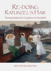 Re-doing Rapunzel's Hair: Viewing Subjective Cognition in Fancifold