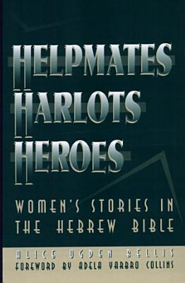 Helpmates  Harlots  and Heroes PDF