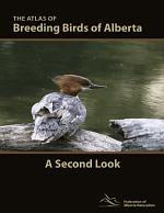 The Atlas of Breeding Birds of Alberta